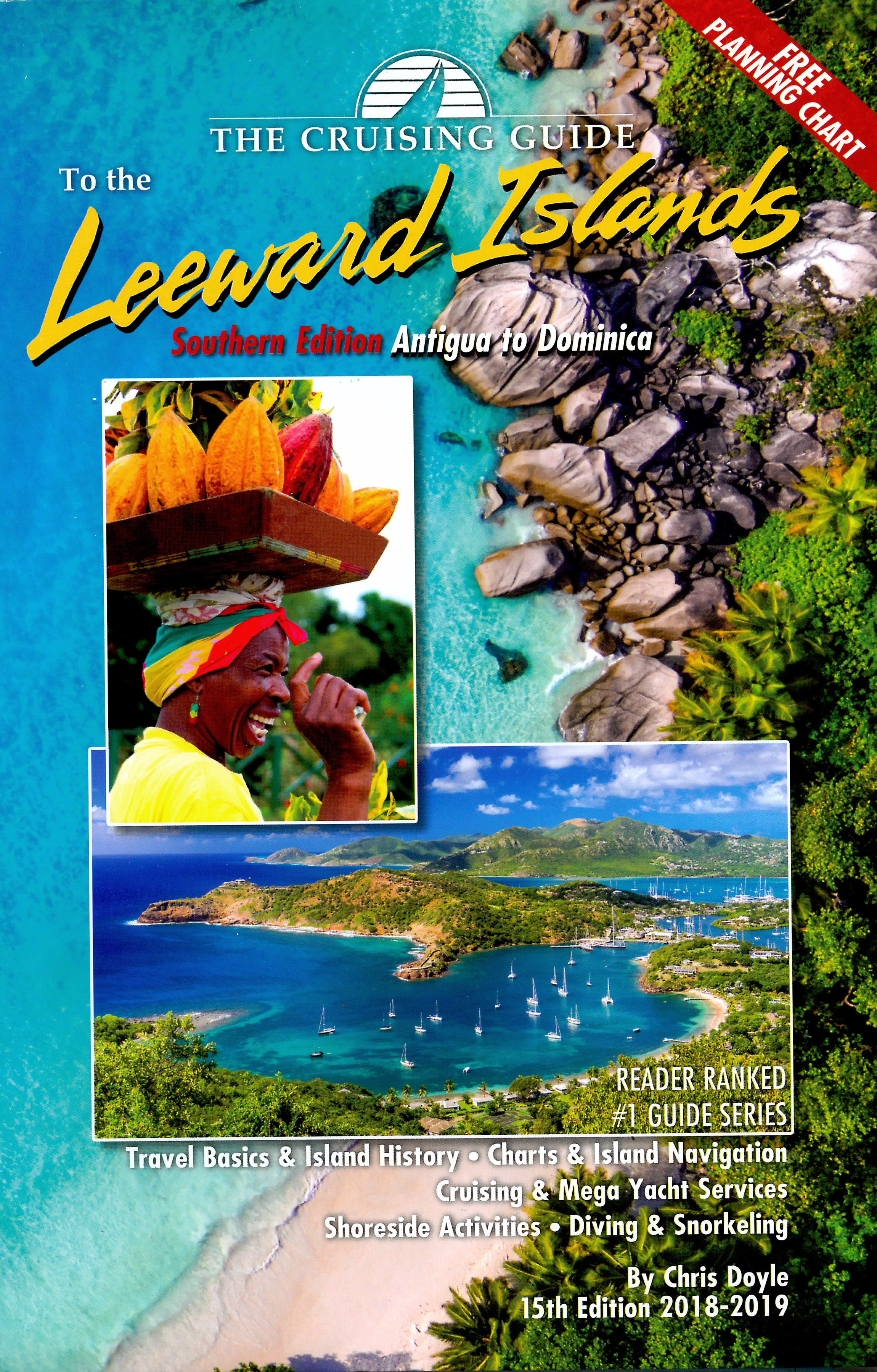The Cruising Guide to the Southern Leeward Islands