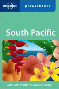 South Pacific: Lonely Planet Phrasebook