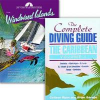 The 2017-2018 Sailors Guide to the Windward Islands and the Complete Diving Guid