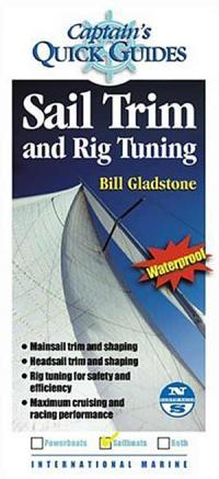 Captains Quick Guide To Using: Sail Trim & Rig Tuning